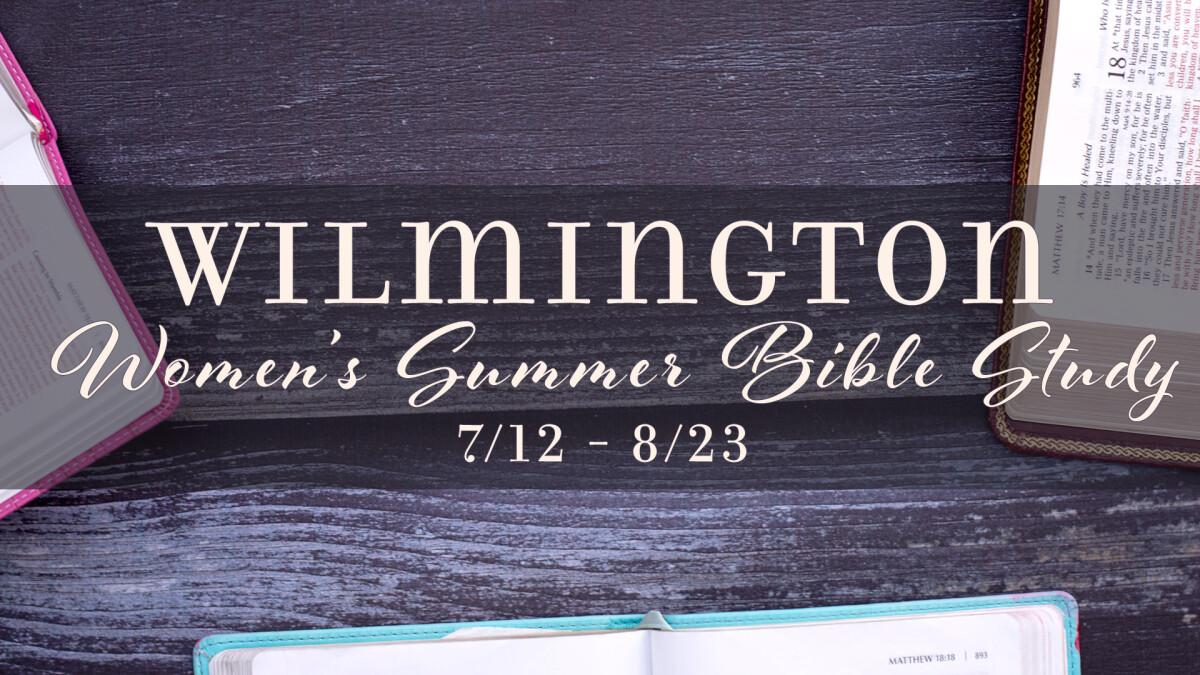 Wilmington Women's Wednesday Evening Summer Bible Study
