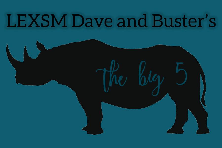 LEXSM: Dave & Buster's