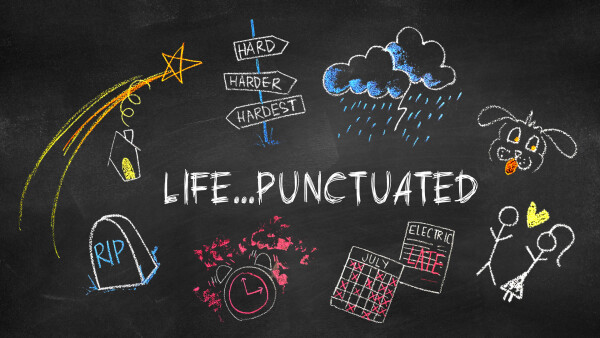 Series: Life...Punctuated