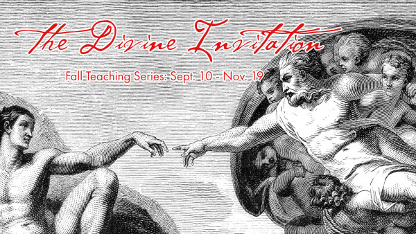 Series: The Divine Invitation