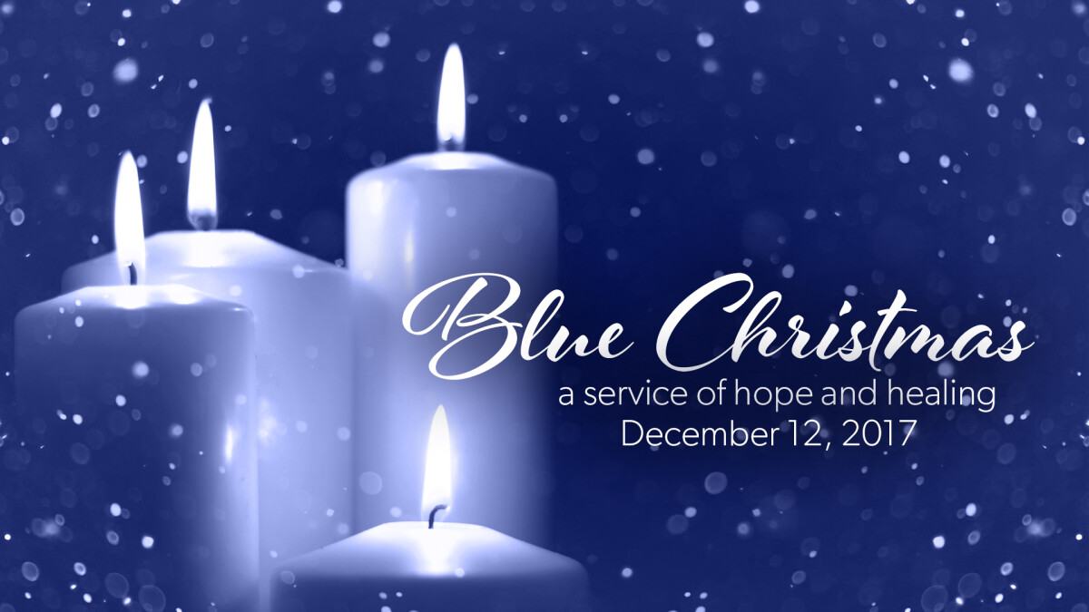 blue christmas grace chapel - Blue Christmas Service