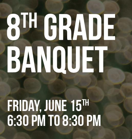 LEXSM 8th Grade Banquet