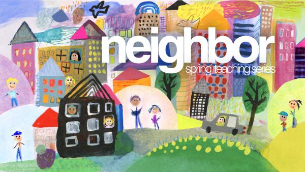Series: Neighbor
