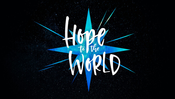 Series: Hope to the World