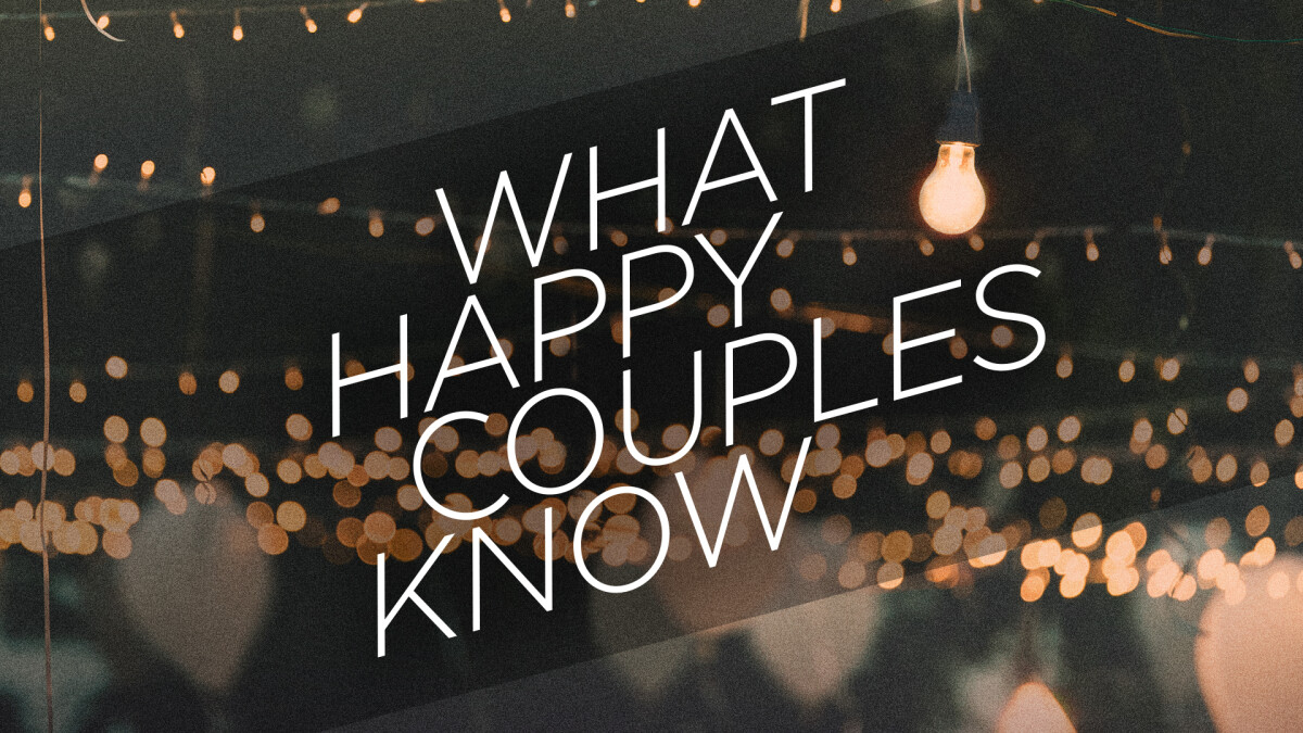 Foxboro Marriage Group: What Happy Couples Know