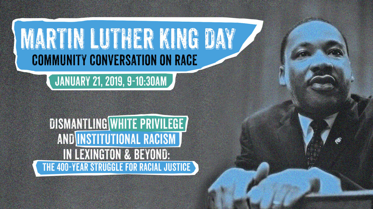 MLK Day of Service & Community Conversation on Race