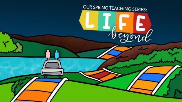 Series: Life Beyond