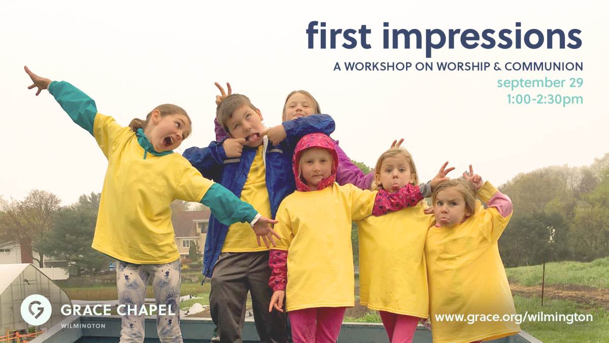 WIL First Impressions: Welcoming Children to Worship and the Table